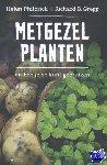 Philbrick, Helen, Gregg, Richard B. - Metgezelplanten