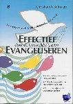 Schwarz, Christian A. - Effectief evangeliseren