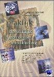 Schwarz, Christian A., Schalk, C. - De praktijk van de natuurlijke gemeente-ontwikkeling