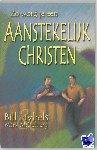 Hybels, Bill - Zo word je een aanstekelijk christen - POD editie