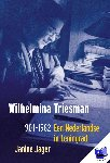 Jager, Janine - Wilhelmina Triesman 1901-1982