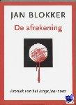 Blokker, Jan - De afrekening