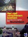 Gummbah - Net niet verschenen boeken