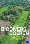 Erisman, Jan Willem, Slobbe, Rosemarie - Biodivers boeren