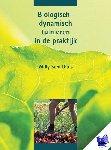 Schilthuis, W. - Biologisch-dynamisch tuinieren in de praktijk