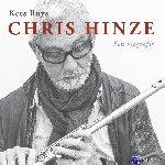 Ruys, Kees - Chris Hinze. Een biografie + cd