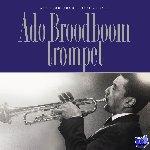 Broodboom, Ado, Vuijsje, Bert - Ado Broodboom trompet