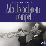 Broodboom, Ado, Vuijsje, Bert - Ado Broodboom trompet. Boek + CD