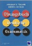 Cate, A.P. ten, Vries, E.K. de - Übungsbuch Deutsch Grammatik