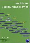 Lam, P. 't - Werkboek communicatieadvies