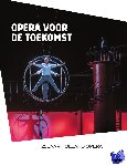 Twaalfhoven, Anita - Opera voor de Toekomst