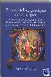 Huizenga, E. - Middeleeuwse studies en bronnen Een nuttelike practijke van cirurgien