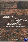 Lemmers, T. - Middeleeuwse studies en bronnen Guibert van Nogents Monodiae