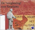 Wijne, J.S. - Verloren verleden De 'vergissing' van Troelstra