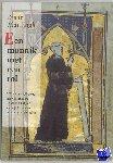 Mantingh, E. - Middeleeuwse studies en bronnen Een monnik met een rol