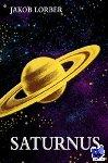Lorber, Jakob - Saturnus