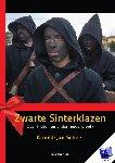 Scheer, Arnold-Jan - Zwarte sinterklazen - over pieten en ander heidens volk