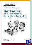 Schreijnders, Rudy - Humanistisch erfgoed Rudy Kousbroek in de essayistisch-humanistische traditie
