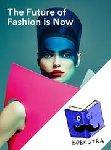 Teunissen, José, Arts, Jos, Voet, Hanka van der - The future of fashion is now