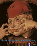 Coelen, Peter van der, Lammertse, Friso, Ubl, Matthias, Gaba-van Dongen, Alexandra, Timmermans, Lucinda - De ontdekking van het dagelijkse leven van Bosch tot Bruegel