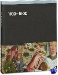 Baarsen, Reinier, Biemond, Dirk Jan, Bull, Duncan, Dam, Jan Daan - Rijksmuseum 1100-1600