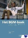 Blink, Martin van den, Dijk, Fred, Verschuur, Paul - Het BGM-boek