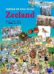 Verhulst, René, Tier, Veronique De, Verhaagen, Margot, Klerk, Frank de - Verder op zoek naar Zeeland
