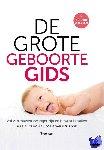 Croon, Mariel, Post, Joris van der - De Grote Geboorte Gids  Vol vertrouwen zwanger zijn en bewust bevallen