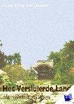 Storm van Leeuwen, E. - Het Versluierde Land 7 De Proeftuinen van Ajudya - POD editie