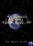 Storm van Leeuwen, Ewout - Hoe de muziek terugkwam op de Aarde - POD editie