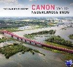 Blankenstein, E. van, Hoonaard, J. van den, Remery, F.J. - Canon van de Nederlandse brug