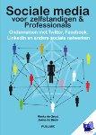 Bruin, Jeanine de, Groot, R. de - Sociale media voor ondernemers & professionals - POD editie