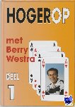 Westra, Berry - Hogerop met Berry Westra 1