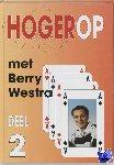 Westra, Berry - Hogerop met Berry Westra 2