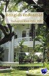 Akker, Hans van den, Birney, Alfred, Bounin, Ferry, Geest, Paulien van de - Reisgids Indonesië - Oorlogsplekken 1942-1949