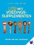 Schuitemaker, Gert E. - Gezond met voedingssupplementen  advies van een apotheker