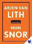 Lith, Arjen van - Mijn snor
