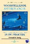 Brady, B. - Voorspellende astrologie in de praktijk