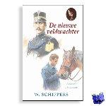 Schippers, Willem - De nieuwe veldwachter