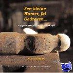 Collignon, F. - Een kleine hamer, fel gedreven ...