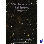 Walrecht, R. - Genieten van de sterrenkunde Genieten van het heelal