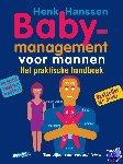 Hanssen, Henk - Baby-management voor mannen