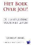 Haanel, Charles F. - Het boek over jou! - POD editie