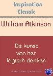 Atkinson, William - De kunst van het logisch denken - POD editie