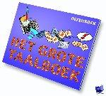 Boersma, Henriette, Daniëls, Wim, Kuiper, Jolanda, Veen, Wieteke van - Scala leuker leren Het Grote Taalboek Oefenboek