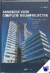 Flapper, H.A.J. - Handboek voor complexe bouwprojecten