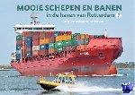 Keijzer, Cees de, Dijk, Piet van - Mooie schepen en banen