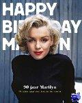 Stampfer, Ted - 90 jaar Marilyn. Omzien naar een iconische vrouw