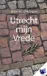 Gispen, Willem Hendrik - Utrecht mijn vrede