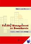 Bruggeman-Sekowska, Beata - Facility Management en Bouwkunde. Engelse en Nederlandse Terminologie